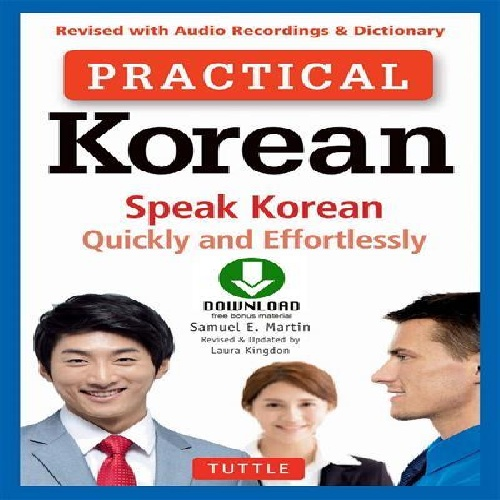 دانلود کتاب Practical Korean Speak Korean Quickly and Effortlessly سال انتشار (2017)