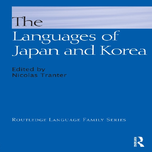 کتاب The Languages of Japan and Korea سال انتشار (2012)