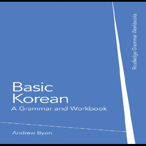 کتاب Basic Korean - A Grammar and Workbook سال انتشار (2009)